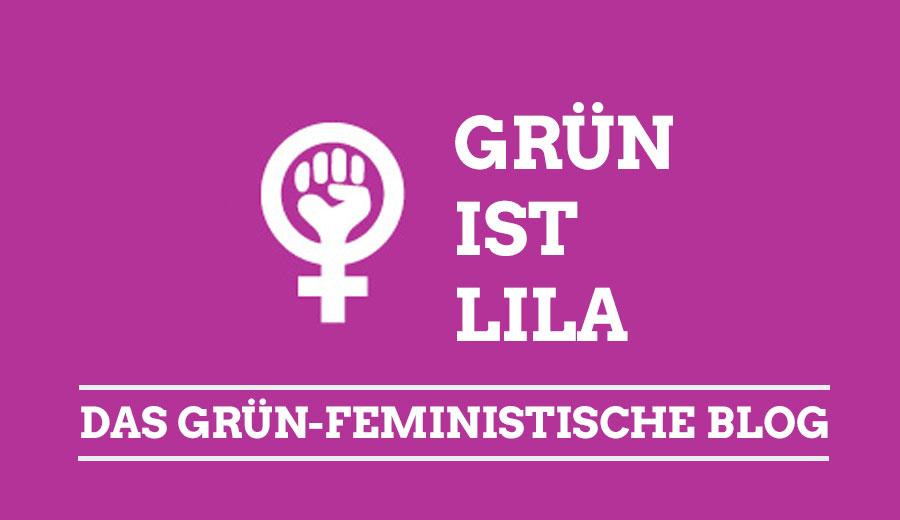 Das Bild zeigt eine feministische Faust und den Schriftzug gruen ist lila - das grün feministische Blog.